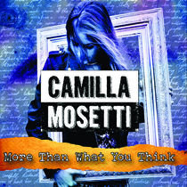 More Than What You Think by Camilla Mosetti