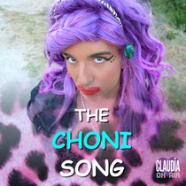 The Choni Song by Claudia Afrodita
