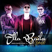 Ella Baila (Remix) by Manuel2Santos & Clase A