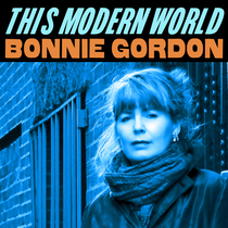 This Modern World by Bonnie Gordon