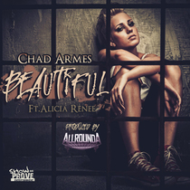 Beautiful (feat. Alicia Renee) by Chad Armes