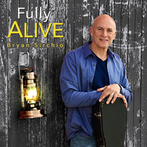 Fully Alive by Bryan Sirchio