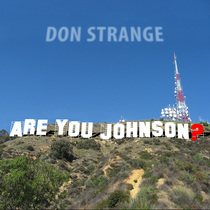 Are You Johnson? by Don Strange