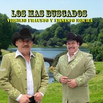 Los Mas Buscados Ernesto Rocha y Virgilio Frausto by Ernesto Rocha y Virgilio Frausto