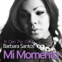 Al Cien por Ciento by Barbara Santos