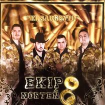 El Sargento by Ekipo Norteño