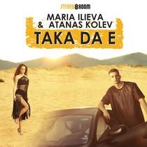 Taka da e (feat. Atanas Kolev) by Maria Ilieva
