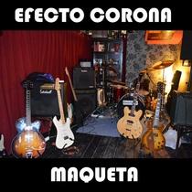 Maqueta by Efecto Corona