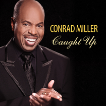 Caught Up by Conrad Miller
