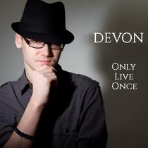 Only Live Once by Devon Bartkovich