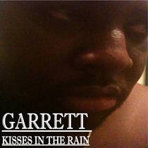 Kisses in the Rain (feat. Bigtymexxx) by Garrett