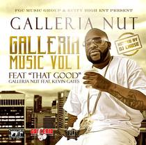 Galleria Music, Vol. 1 (Hosted by DJ Chose) by Galleria Nut