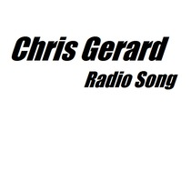 Radio Song by Chris Gerard