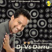 DJ vs Darru by Jaswinder Dhanansu