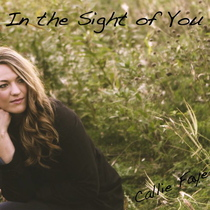 In the Sight of You by Callie Faye