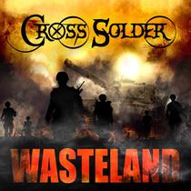 Wasteland by Cross Solder