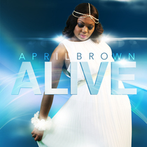 Alive by April Brown
