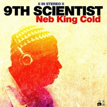 Neb King Cold by 9th Scientist