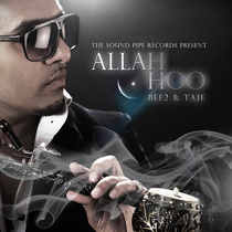 Allah Hoo by BEE2 & Taj-E