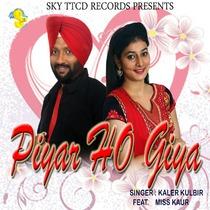 Piyar Ho Giya (feat. Miss Kaur) by Kaler Kulbir