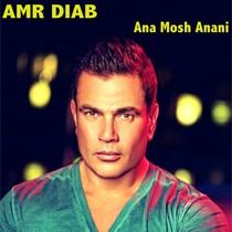 Ana Mosh Anani by Amr Diab