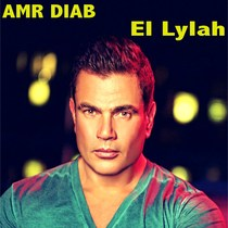 El Lylah by Amr Diab