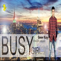 Busy Girl by Emm Kay