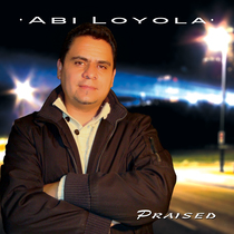 Praised by Abi Loyola