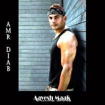 Aayesh Maak by Amr Diab