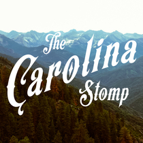 The Carolina Stomp by The Carolina Stomp