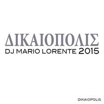 Dikaiopolis by DJ Mario Lorente