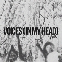 Voices (In My Head) by ARVFZ