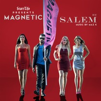 Magnetic (feat. Maz K) by Salem