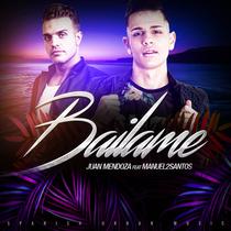 Bailame (feat. Manuel2Santos) by Juan Mendoza