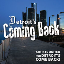 Detroit's Coming Back by Various Artists