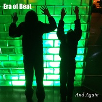 Era of Beat by And Again