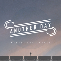 Another Day by Andrea von Kampen