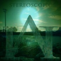 Stereoscopic by Atoms Heir