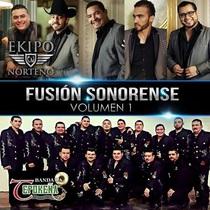 Fusion Sonorense, vol. 1 by Ekipo Norteño & Banda Tepokeña