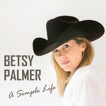 A Simple Life by Betsy Palmer