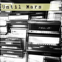Until Mars by Until Mars