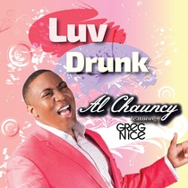 Luv Drunk (feat. Greg Nice) by Al Chauncy