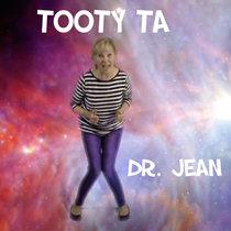Tooty Ta by Dr. Jean Feldman