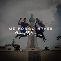 Me Pongo Hyper (feat. Vito Vasquez) by Proyecto GTG