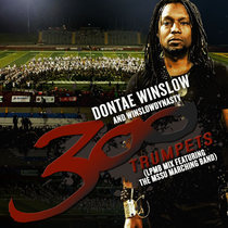 300 Trumpets (feat. The MSSU Marching Band) [LPMB Mix] by Dontae Winslow & WinslowDynasty