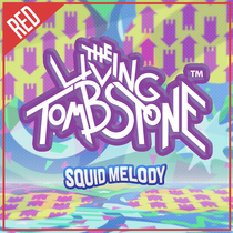 Squid Melody (Red Version) by The Living Tombstone