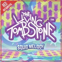 Squid Melody (Red Version) [Instrumental] by The Living Tombstone