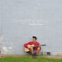 Songs She Wrote by Christian Lingner