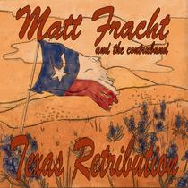 Texas Retribution by Matt Fracht & the Contraband