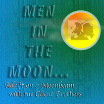Men in the Moon by The Client Brothers